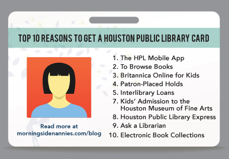 Reasons To Get A Library Card In Houston  Morningside Nannies