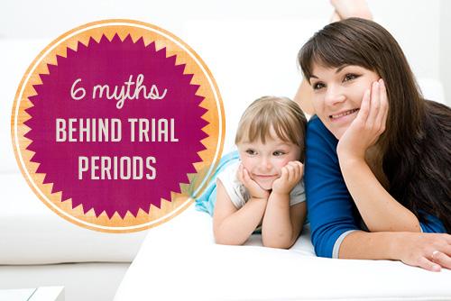 Morningside Nannies Blog: 6 Myths Behind Trail Periods