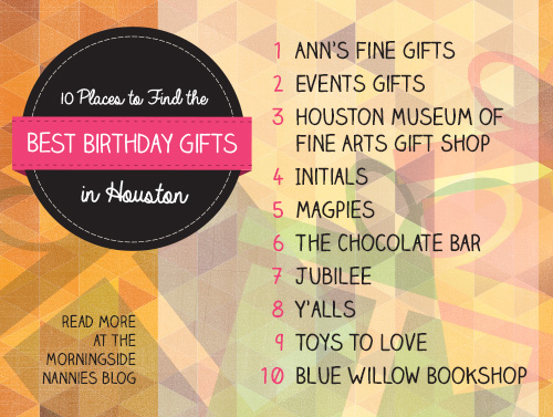 10 Places To Find The Best Birthday Gifts In Houston