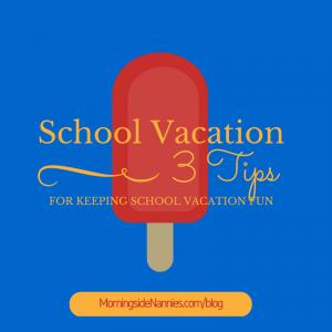 school vacation fun